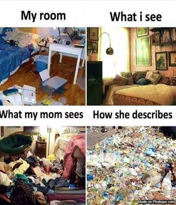 What my mom sees